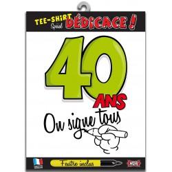 Tee Shirt On Signe Tous 40 Ans